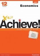 X-kit Achieve! Economics Grade 12 Exam Practice Book