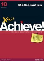 X-kit Achieve! Grade 10 Mathematics