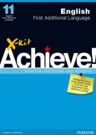 X-kit Achieve! Grade 11 English First Additional Language