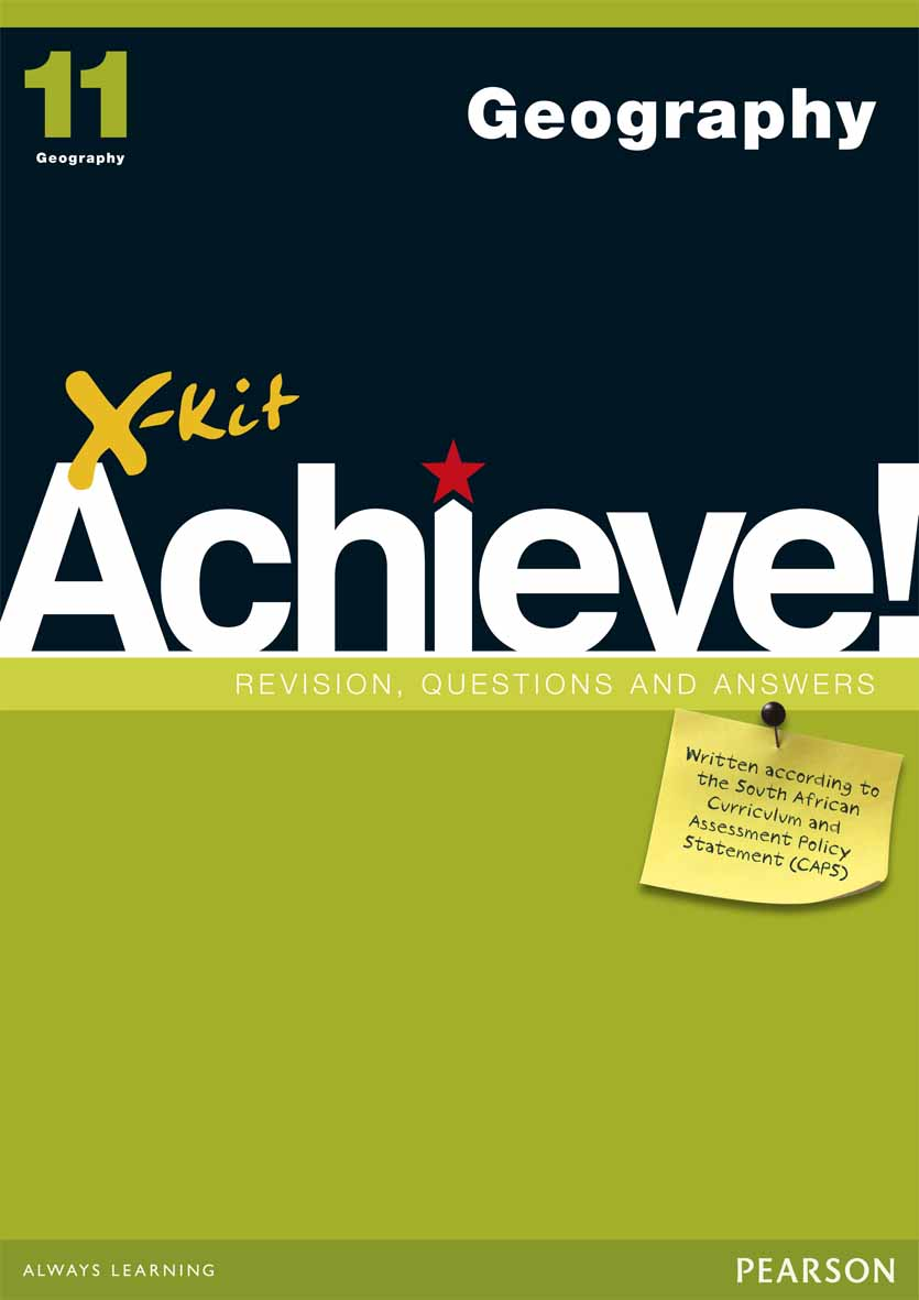 X-kit Achieve! Grade 11 Geography Study Guide | X-Kit Achieve!