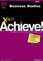 X-kit Achieve! Grade 10 Business Studies Study Guide | X-Kit