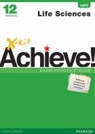 X-kit Achieve! Life Sciences Grade 12 Exam Practice Book