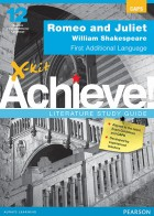 X-kit Achieve Literature Study Guide: Romeo and Juliet