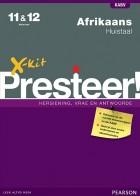 X-kit Presteer! Afrikaans Huistaal Graad 11 & 12 Studiegids