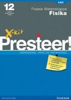 X-kit Presteer! Fisiese Wetenskappe: Fisika Graad 12 Studiegids